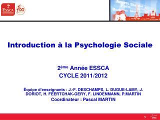 2 ème  Année ESSCA CYCLE 2011/2012