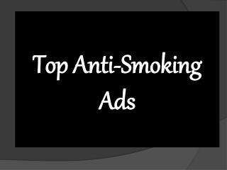 Top Anti-Smoking Ads