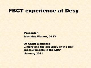 FBCT  experience at Desy