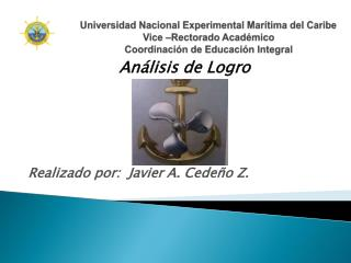 Realizado por:  Javier A. Cedeño Z.