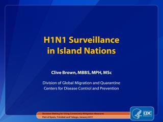 H1N1 Surveillance  in Island Nations