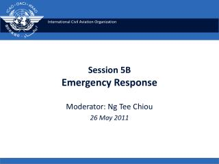 Session 5B Emergency Response