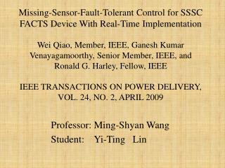 Professor: Ming- Shyan  Wang Student:     Yi-Ting   Lin
