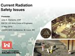 Current Radiation Safety Issues