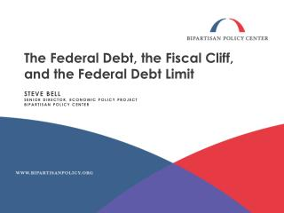 The Federal Debt, the Fiscal Cliff, and the Federal Debt Limit