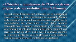 «L'histoire» tumultueuse de l'Univers de son origine et de son évolution jusqu'à l'homme