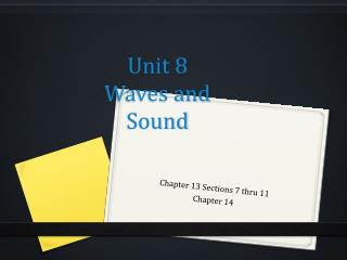 Unit 8  Waves and Sound