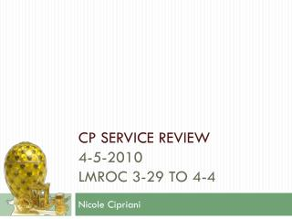 CP service review 4-5-2010 LMROC 3-29 to 4-4