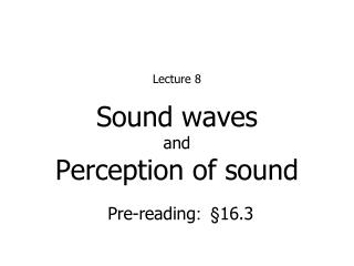 Sound waves and Perception of sound