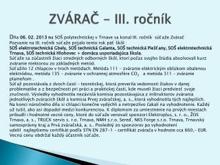 ZVÁRAČ - III. ročník