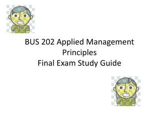 BUS 202 Applied Management Principles Final Exam Study Guide
