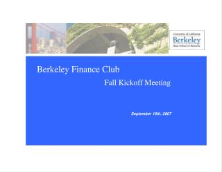 Berkeley Finance Club Fall Kickoff Meeting