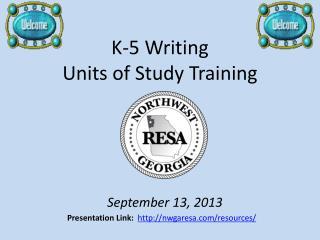 K-5 Writing  Units of Study Training