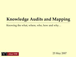 Knowledge Audits and Mapping