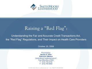 Raising a  Red Flag :