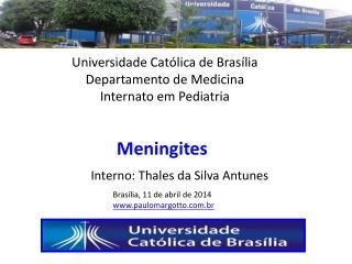Universidade Católica de Brasília Departamento de Medicina Internato em Pediatria