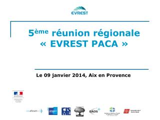 5 ème  réunion régionale  « EVREST PACA »
