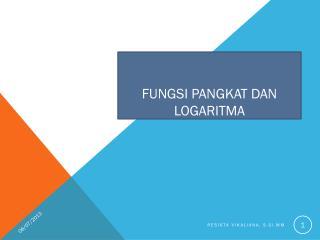 Fungsi pangkat dan logaritma