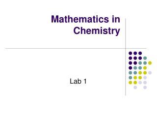 Mathematics in Chemistry
