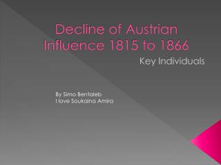 Decline of Austrian Influence 1815 to 1866