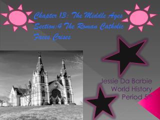 Jessie Da Barbie  World History Period 5 th
