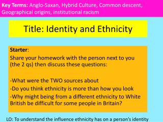 Title: Identity and Ethnicity