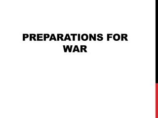 Preparations for War