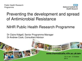 Preventing  the development and spread of Antimicrobial  Resistance