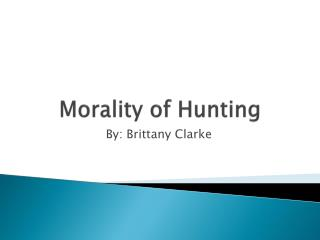 Morality of Hunting