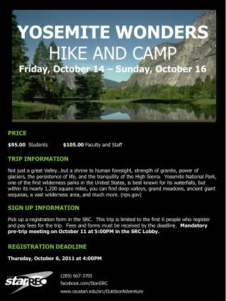 YOSEMITE WONDERS  HIKE AND  CAMP Friday, October 14 – Sunday, October 16