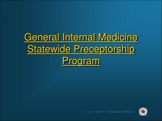 General Internal Medicine Statewide Preceptorship Program