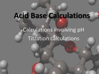 Acid Base Calculations