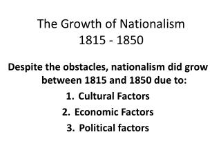 The Growth of Nationalism 1815 - 1850