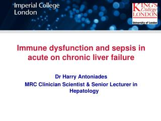 Immune dysfunction and  s epsis in  a cute on chronic liver failure