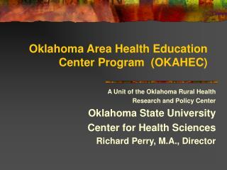 Oklahoma Area Health Education Center Program  OKAHEC