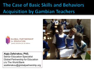 The Case of Basic Skills and Behaviors Acquisition by Gambian Teachers