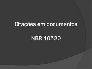 Citações em documentos NBR 10520