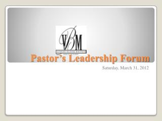 Pastor's Leadership Forum