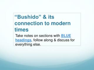 """Bushido"" & its connection to modern times"