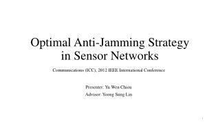 Optimal Anti-Jamming Strategy in Sensor Networks