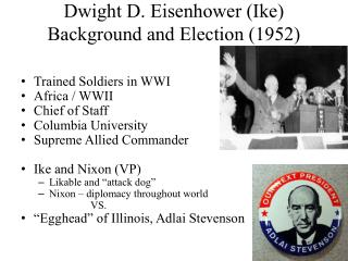 Dwight D. Eisenhower (Ike)  Background  and Election (1952)