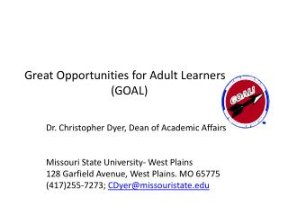 Great Opportunities for Adult Learners     (GOAL)