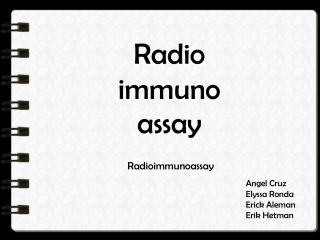 Radio immunoassay