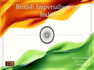 British Imperialism on India