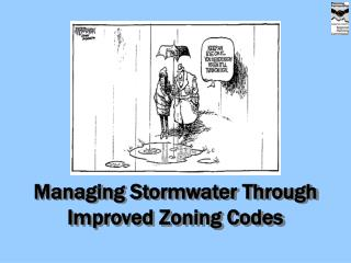 Managing Stormwater Through Improved Zoning Codes