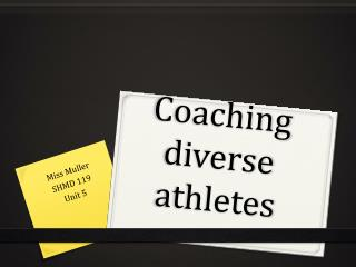Coaching diverse athletes