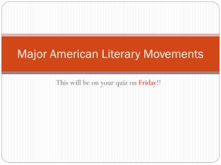 Major American Literary Movements