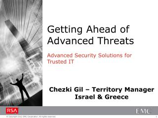Getting Ahead of Advanced Threats