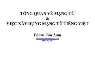 S ơ  l ược về  Mạng từ Xây dựng Mạng  từ tiếng Việt