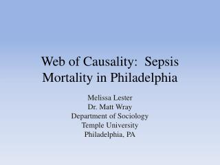 Web of Causality:  Sepsis Mortality in Philadelphia